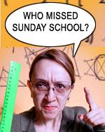 Who Missed Sunday School?
